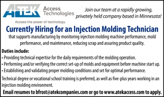 Currently Hiring For An Injection Molding Technician